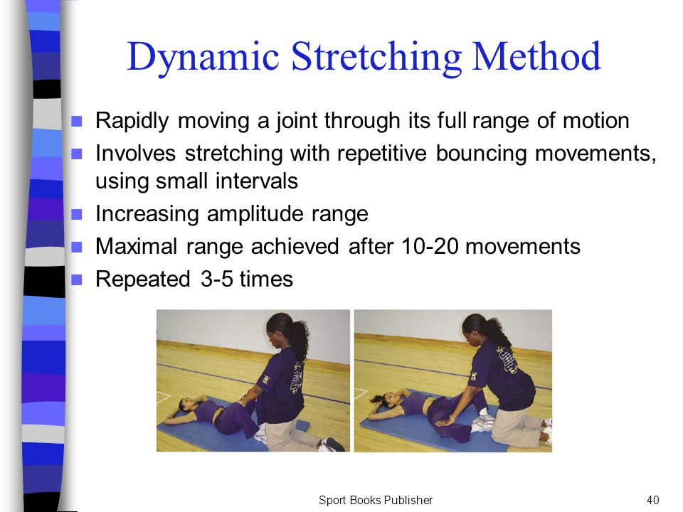 Dynamic Stretching Method