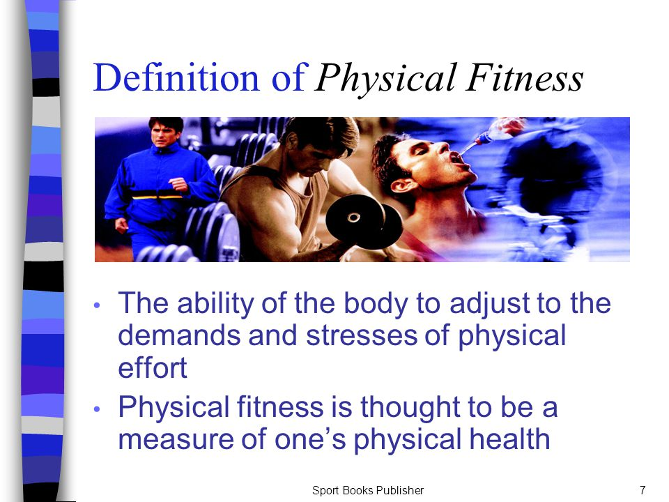 Definition of Physical Fitness