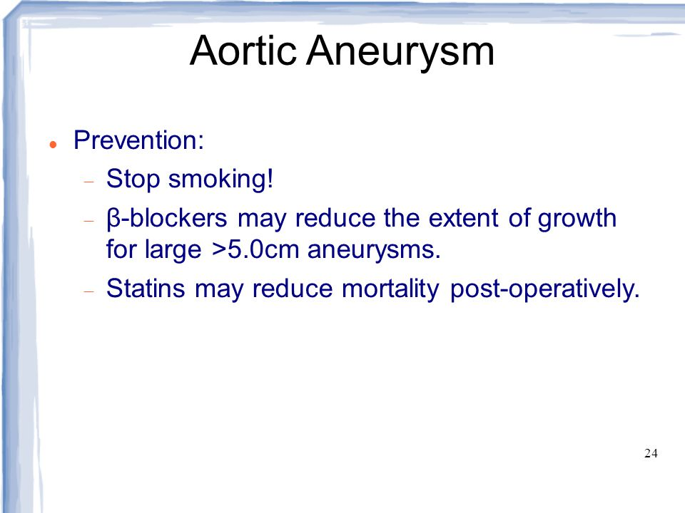 Aortic Aneurysm Prevention: Stop smoking!