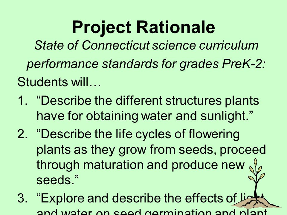 Project Rationale State of Connecticut science curriculum