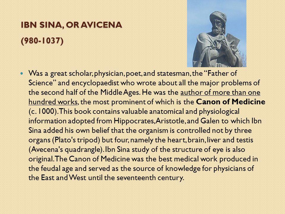 Ibn Sina, or Avicena (980-1037)