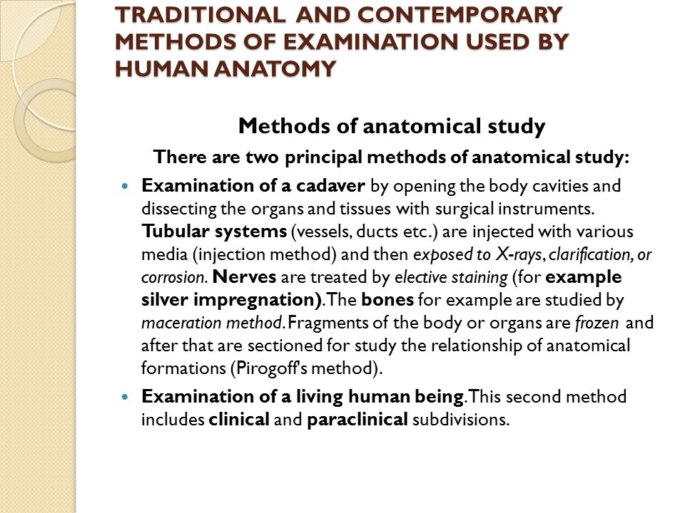 Methods of anatomical study