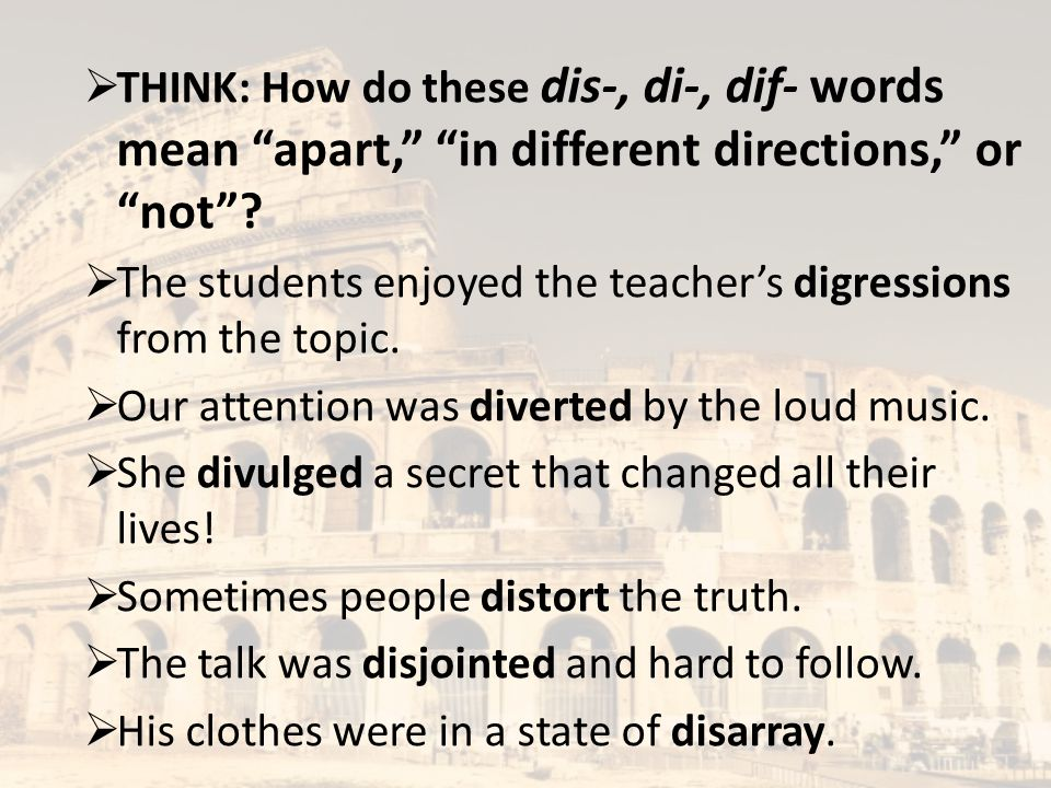 The students enjoyed the teacher's digressions from the topic.