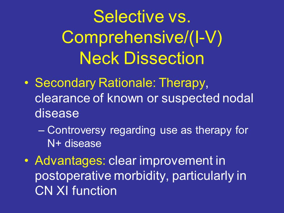 Selective vs. Comprehensive/(I-V) Neck Dissection