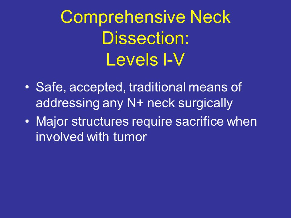 Comprehensive Neck Dissection: Levels I-V