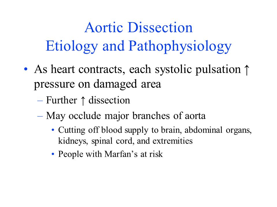 Aortic Dissection Etiology and Pathophysiology
