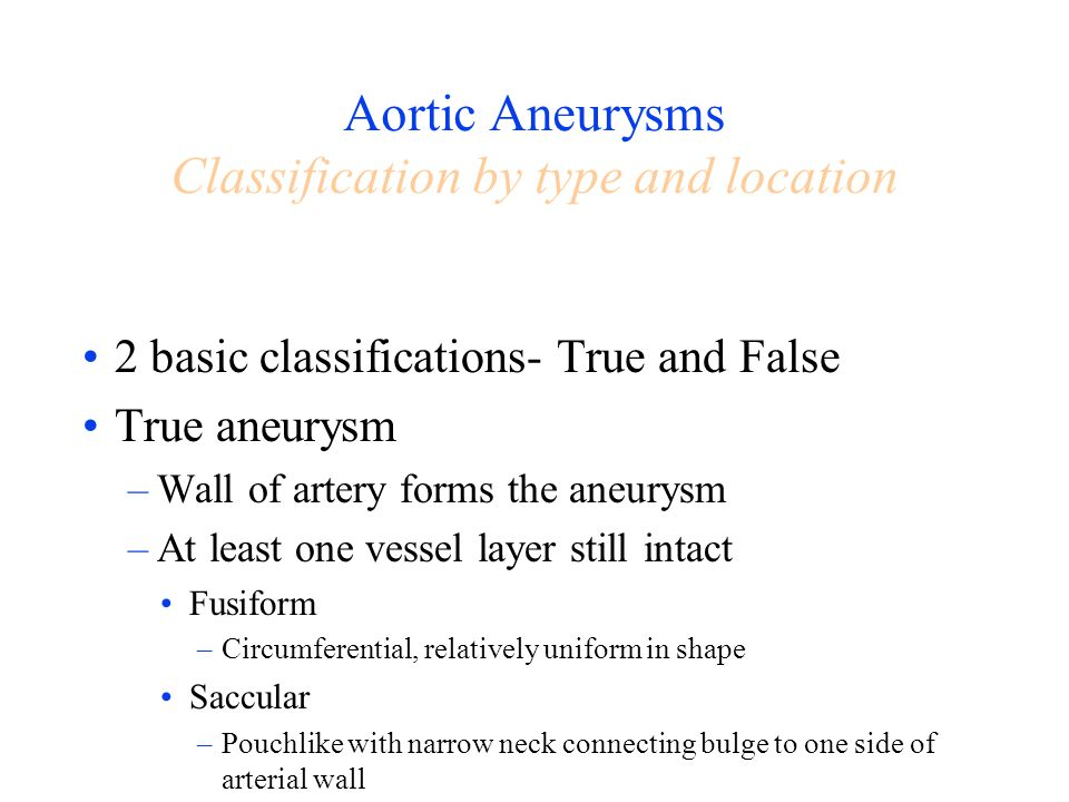 Aortic Aneurysms Classification by type and location