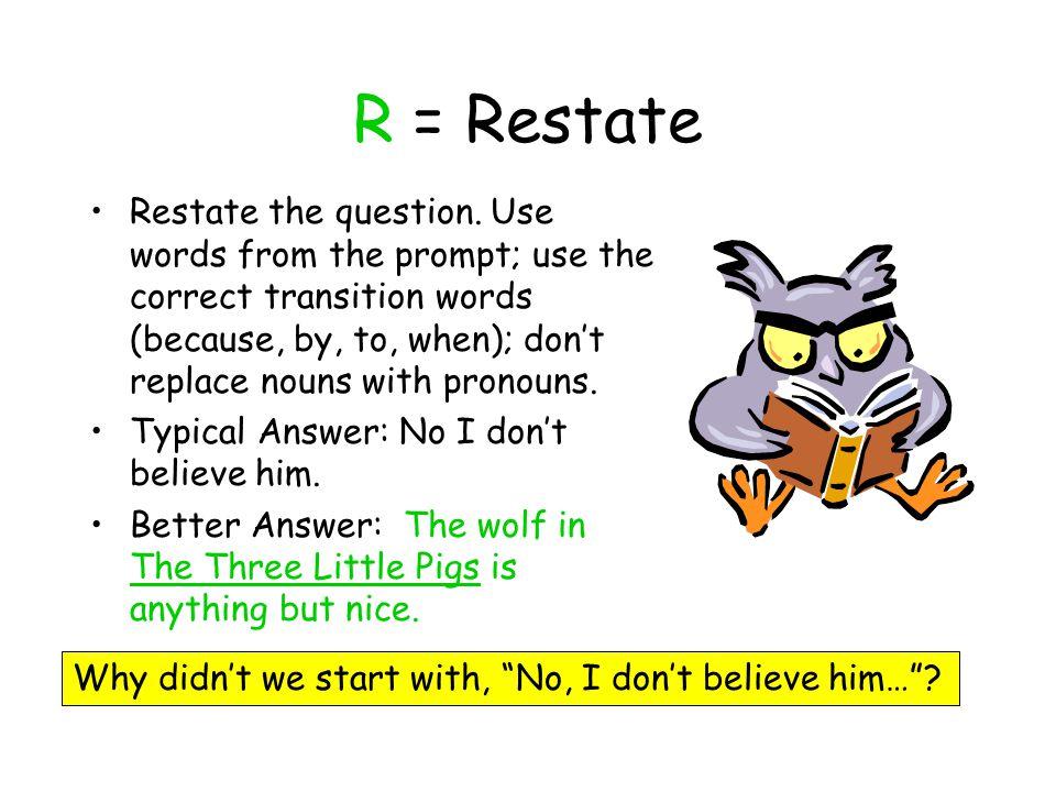 R = Restate