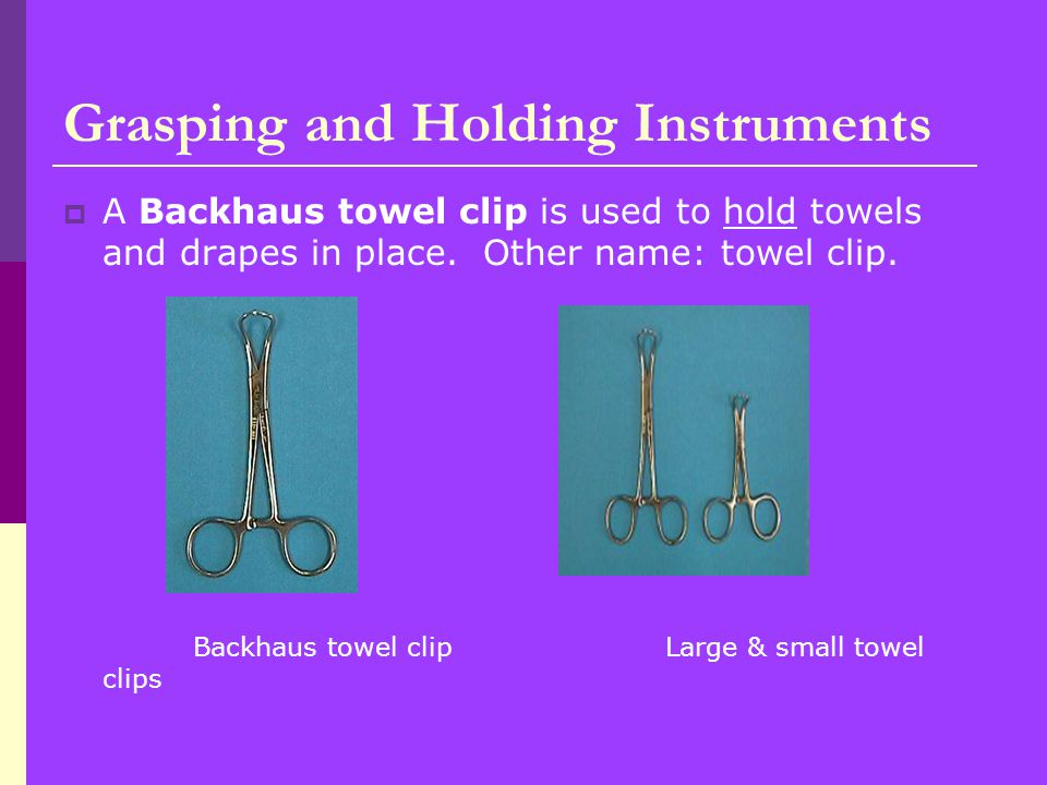 Grasping and Holding Instruments