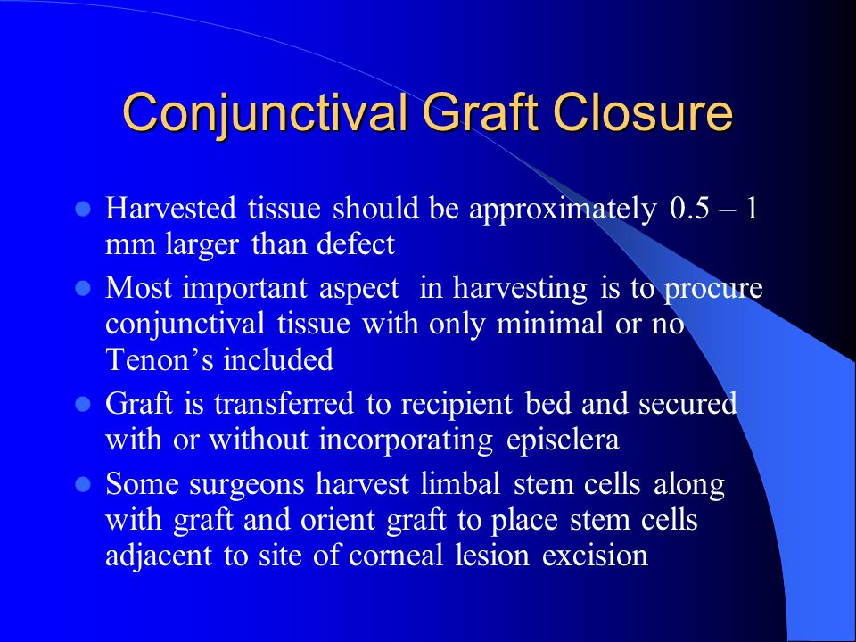 Conjunctival Graft Closure
