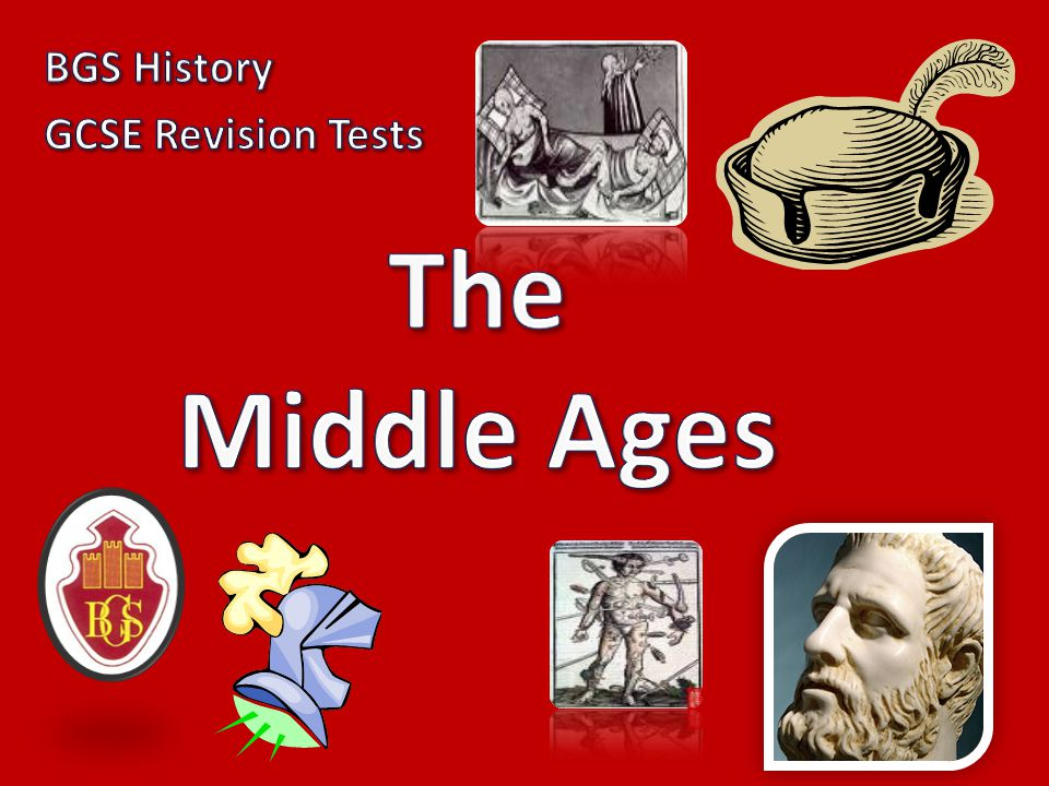 BGS History GCSE Revision Tests The Middle Ages