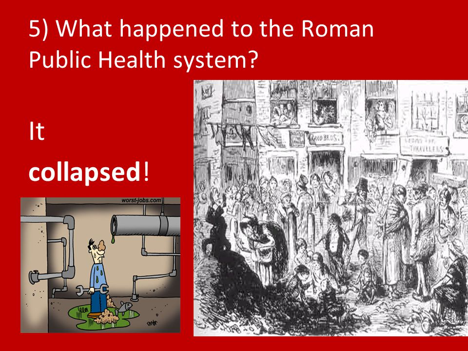 5) What happened to the Roman Public Health system