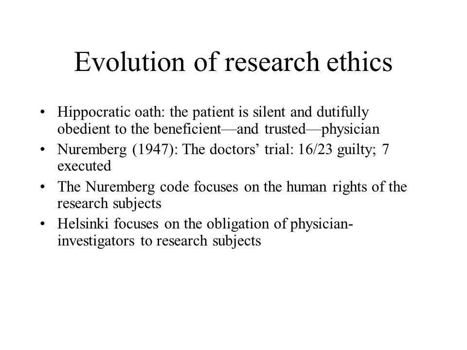 Evolution of research ethics