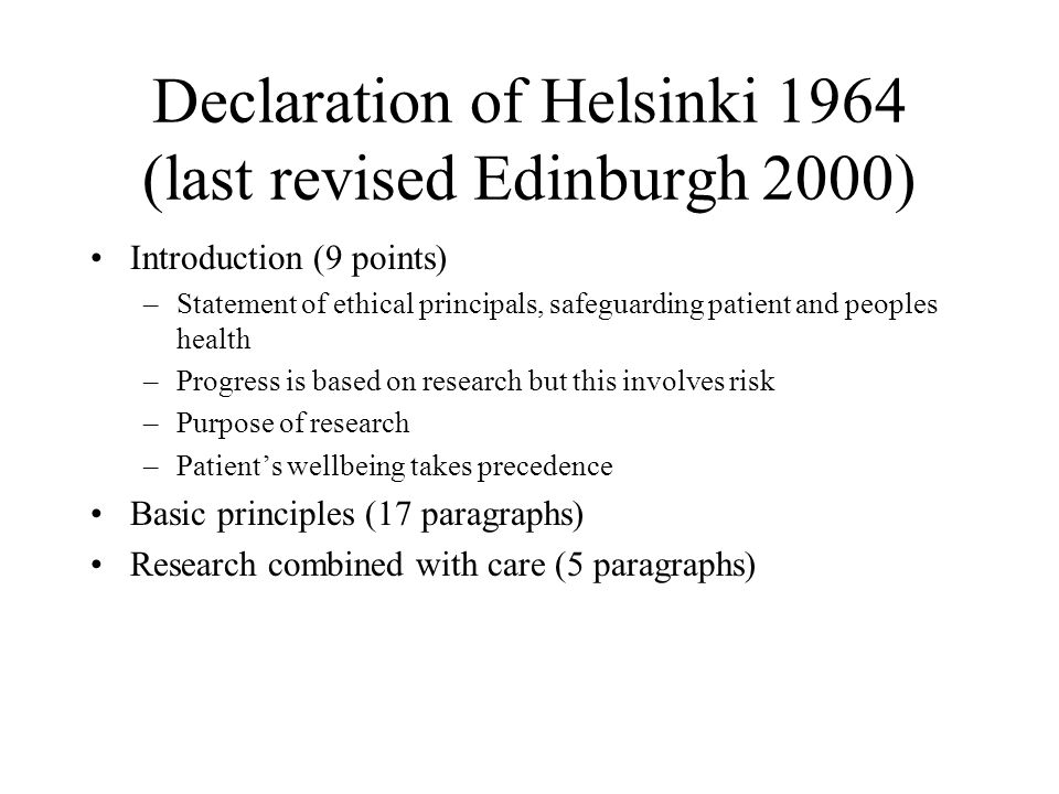 Declaration of Helsinki 1964 (last revised Edinburgh 2000)