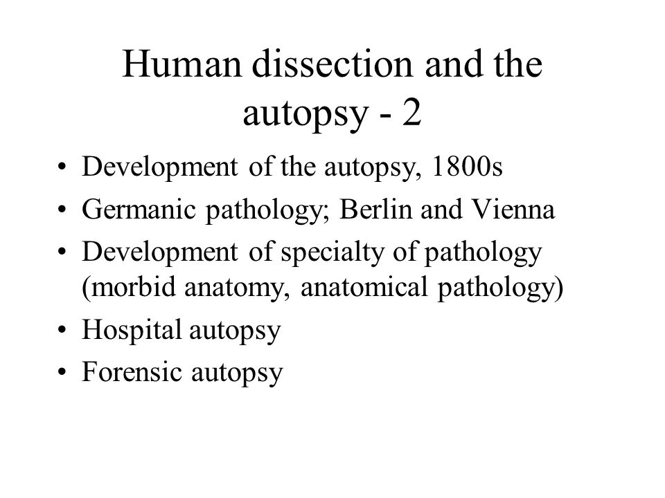 Human dissection and the autopsy - 2