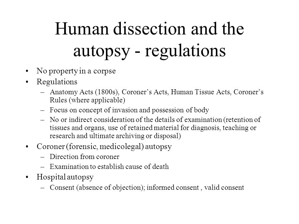 Human dissection and the autopsy - regulations
