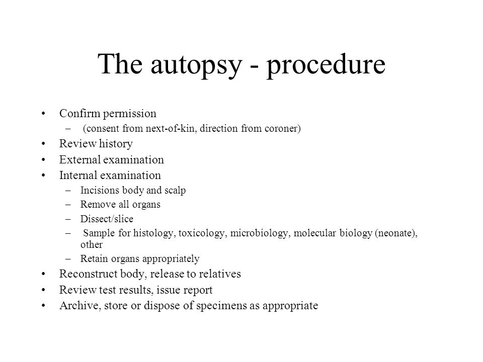 The autopsy - procedure