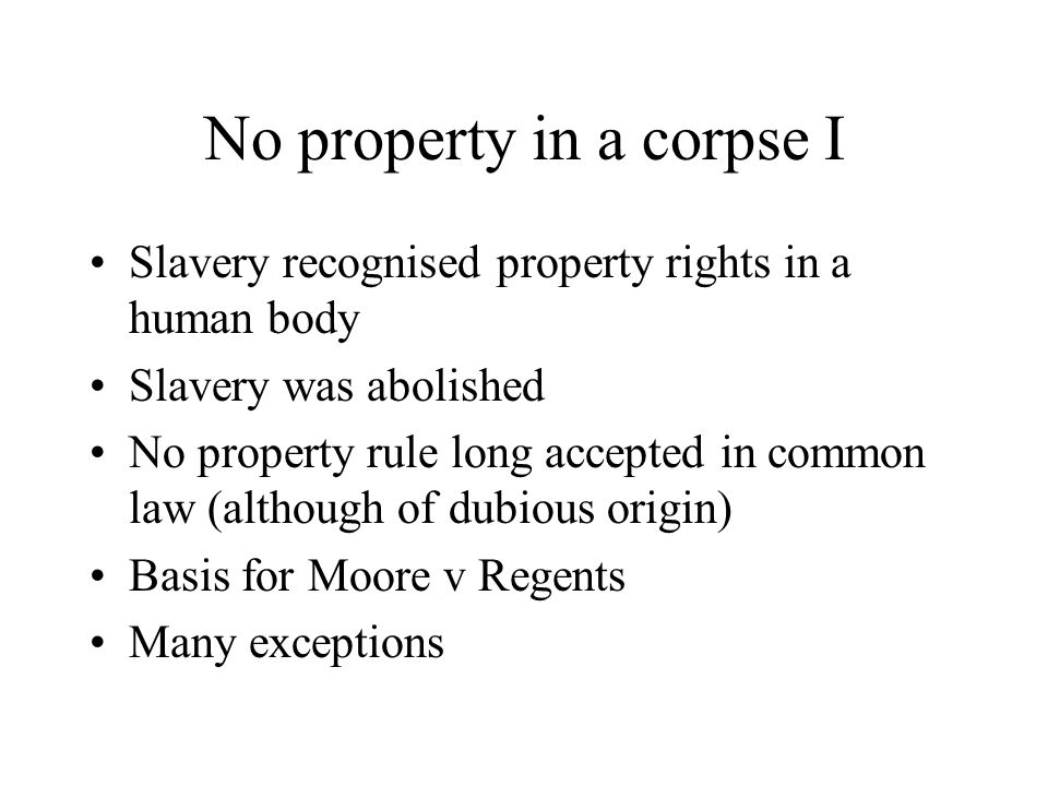 No property in a corpse I