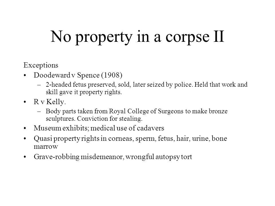 No property in a corpse II