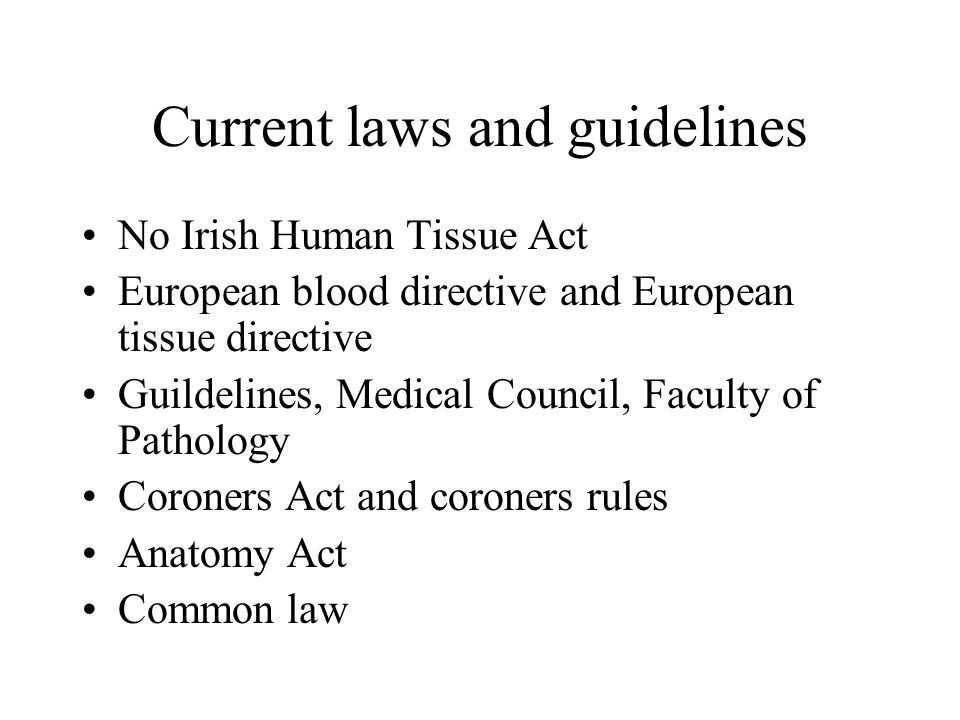 Current laws and guidelines