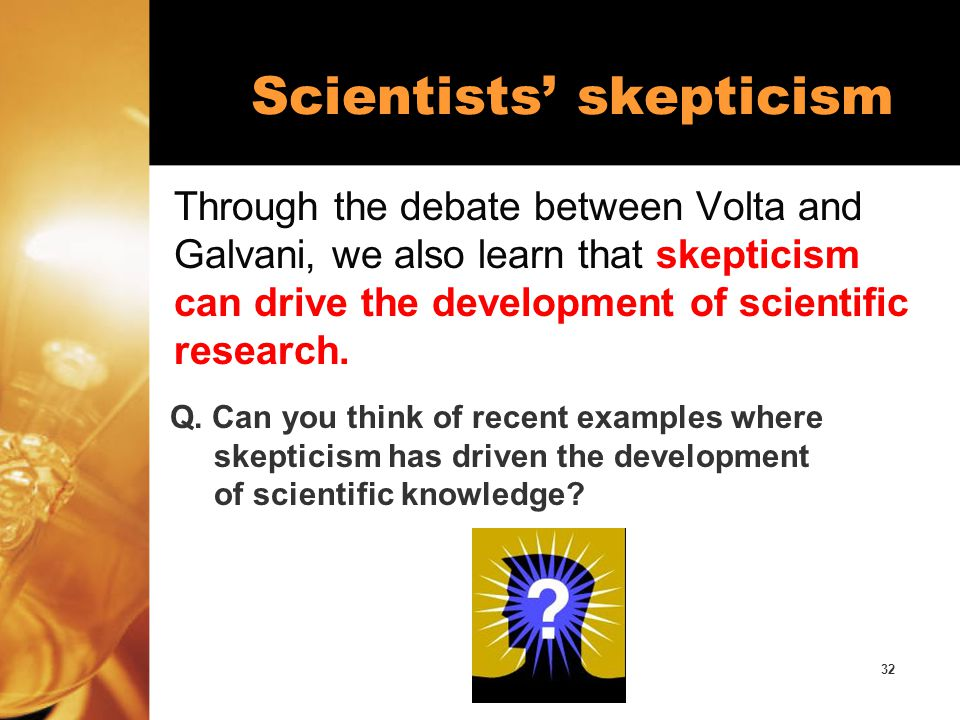 Scientists' skepticism