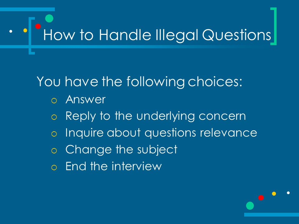 How to Handle Illegal Questions