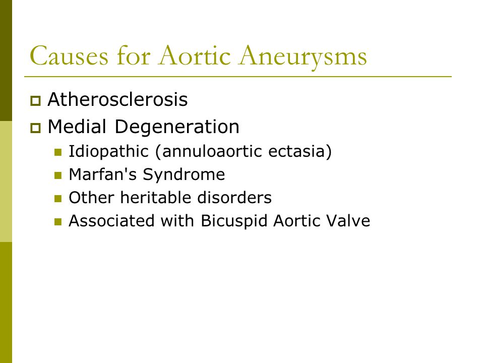 Causes for Aortic Aneurysms