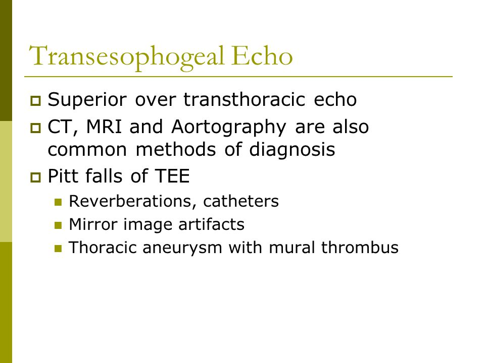 Transesophogeal Echo Superior over transthoracic echo
