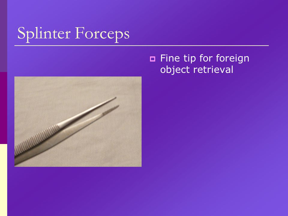 Splinter Forceps Fine tip for foreign object retrieval