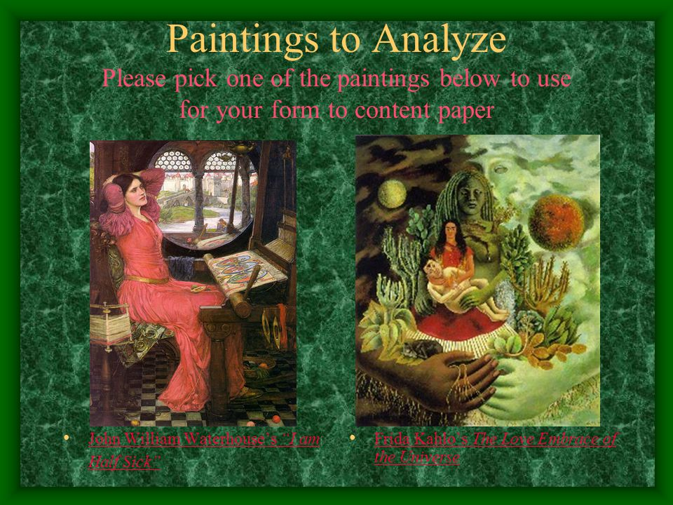 Paintings to Analyze Please pick one of the paintings below to use for your form to content paper