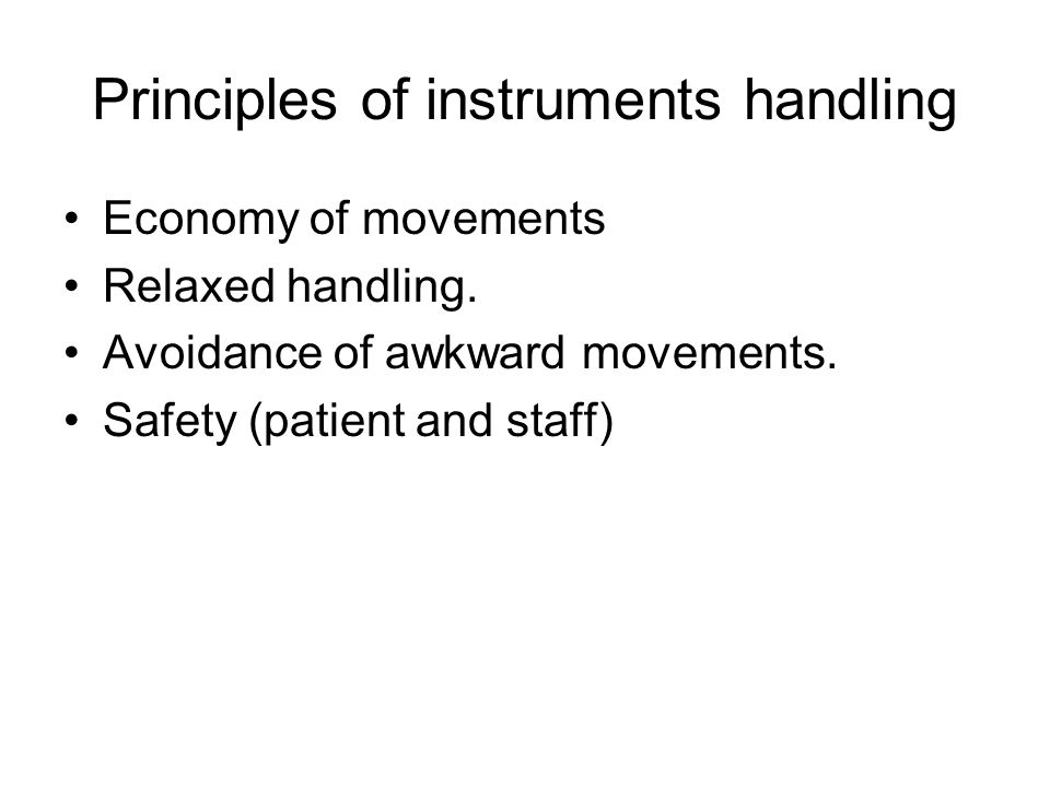 Principles of instruments handling
