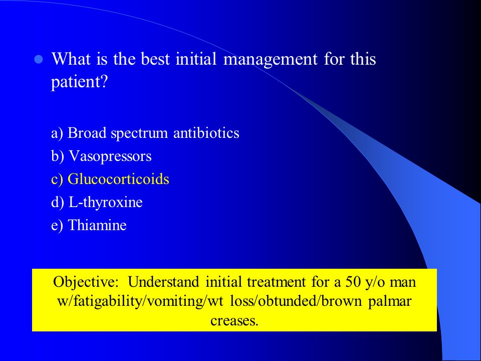 What is the best initial management for this patient