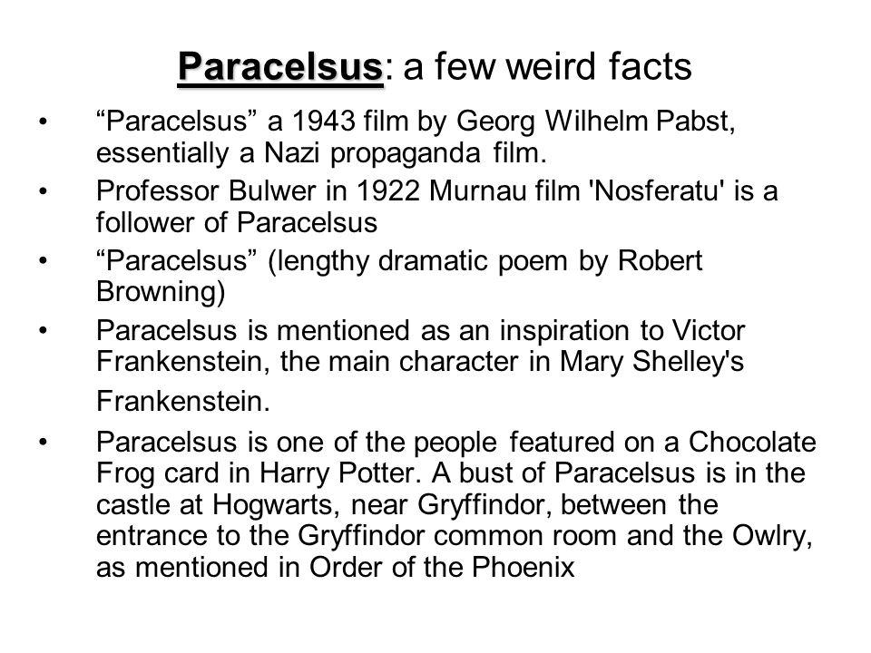 Paracelsus: a few weird facts