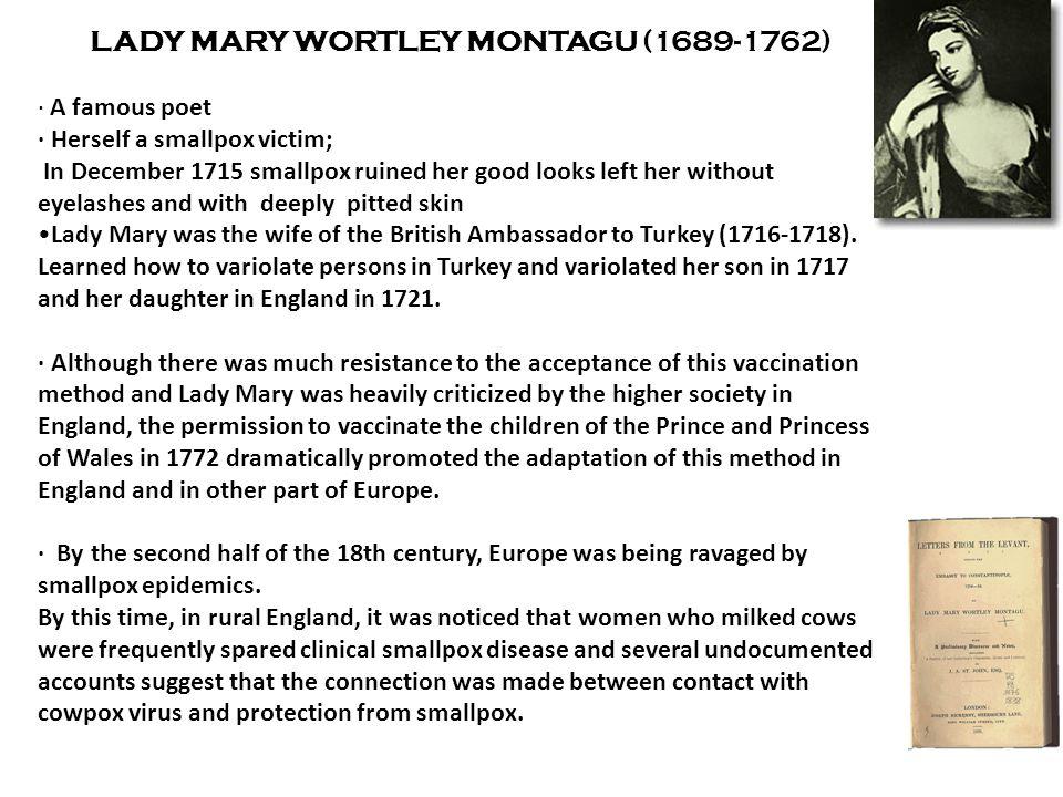 LADY MARY WORTLEY MONTAGU (1689-1762)