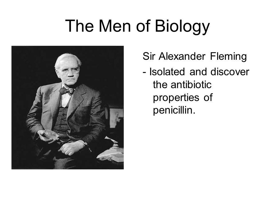 The Men of Biology Sir Alexander Fleming