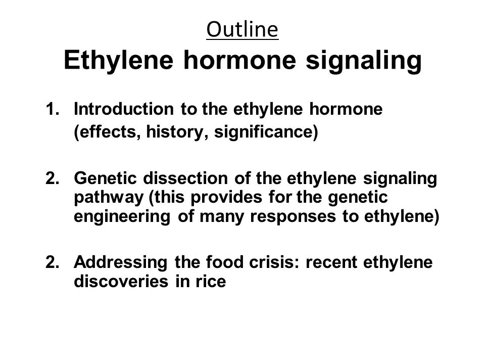 Outline Ethylene hormone signaling