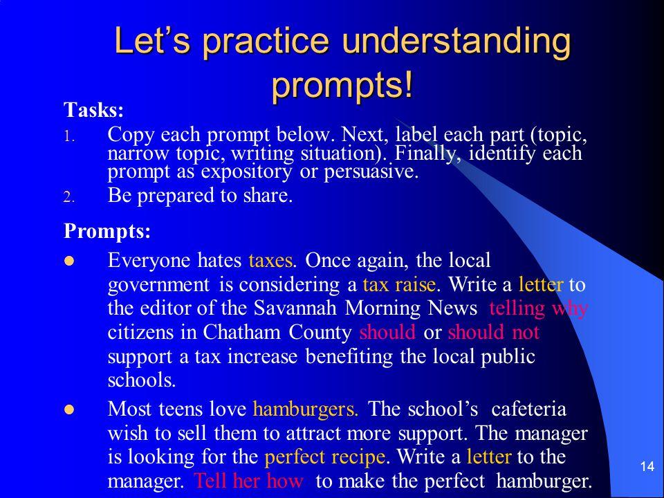 Let's practice understanding prompts!