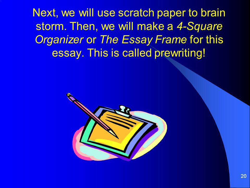 Next, we will use scratch paper to brain storm