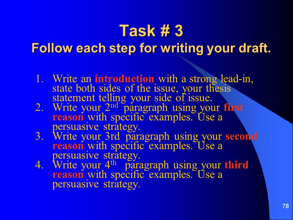 Task # 3 Follow each step for writing your draft.