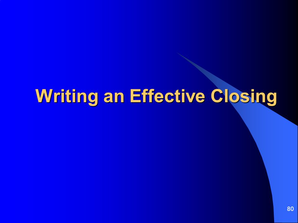 Writing an Effective Closing