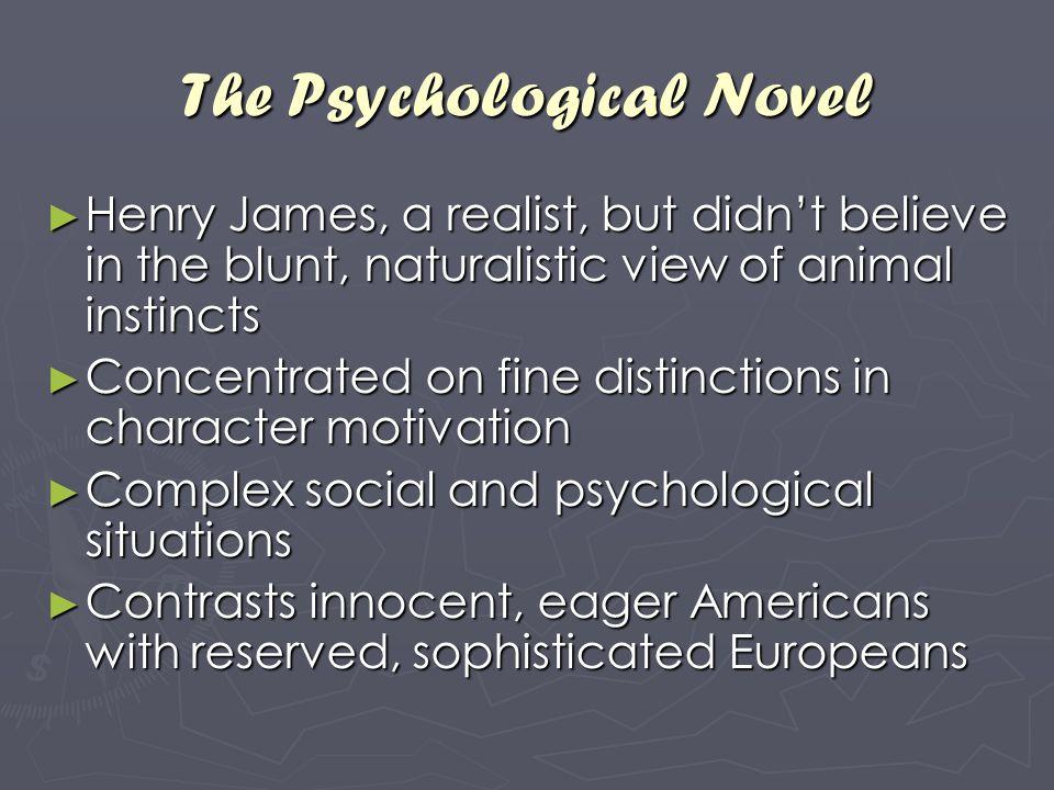 The Psychological Novel