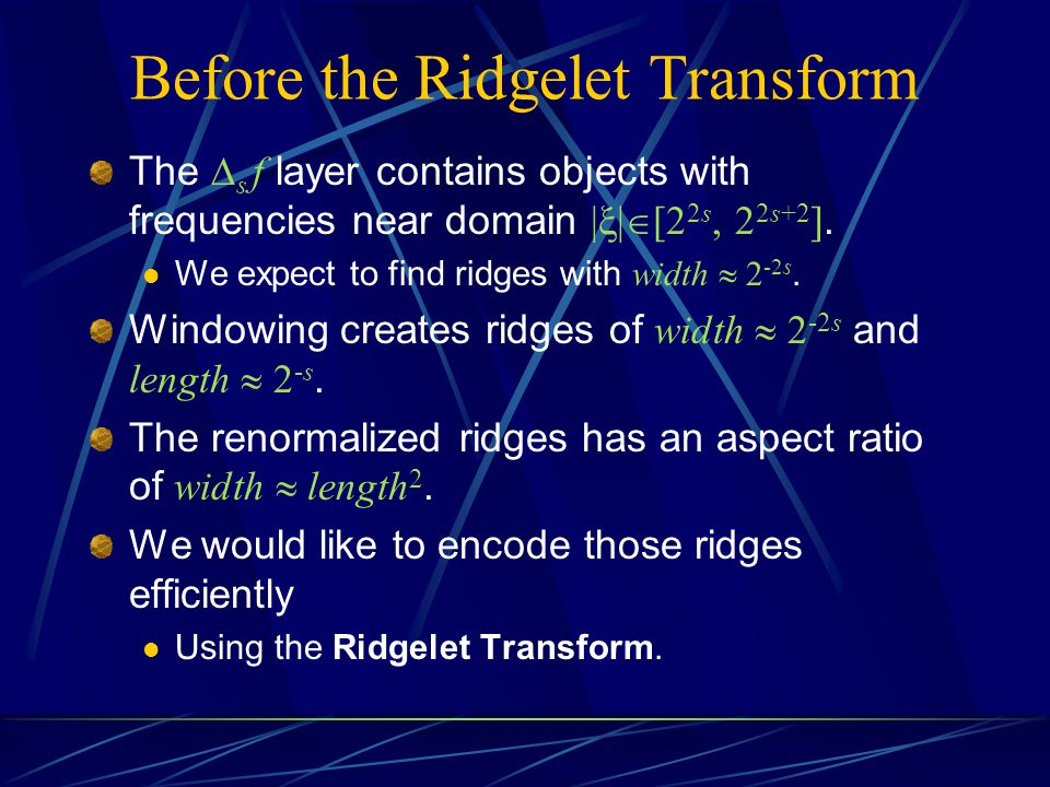 Before the Ridgelet Transform