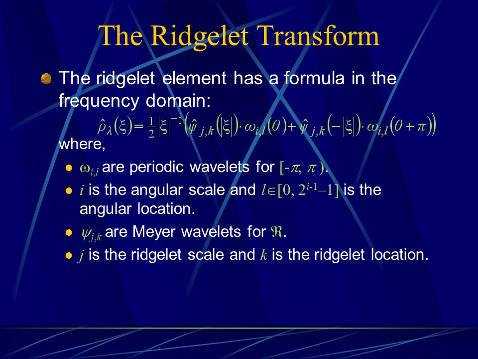 The Ridgelet Transform