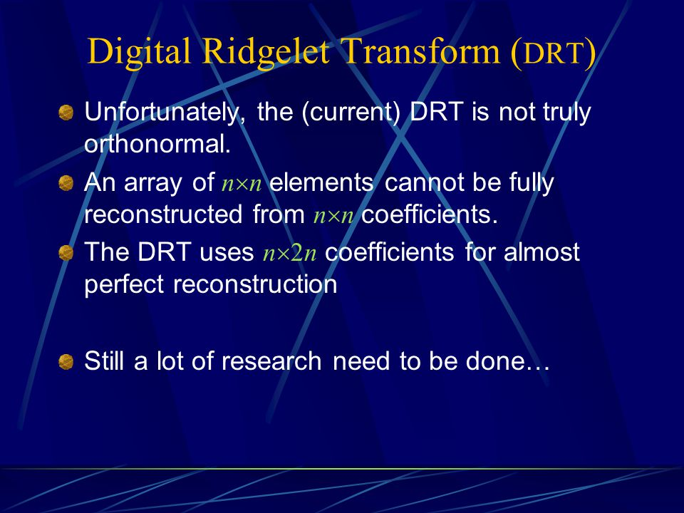 Digital Ridgelet Transform (DRT)