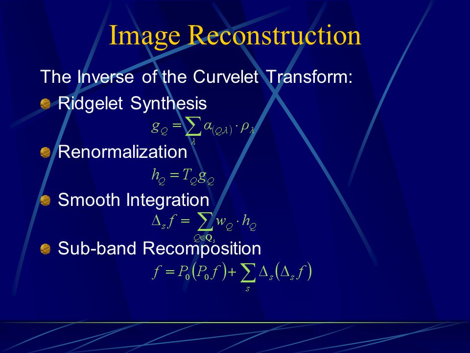 Image Reconstruction The Inverse of the Curvelet Transform: