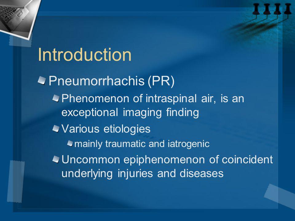 Introduction Pneumorrhachis (PR)
