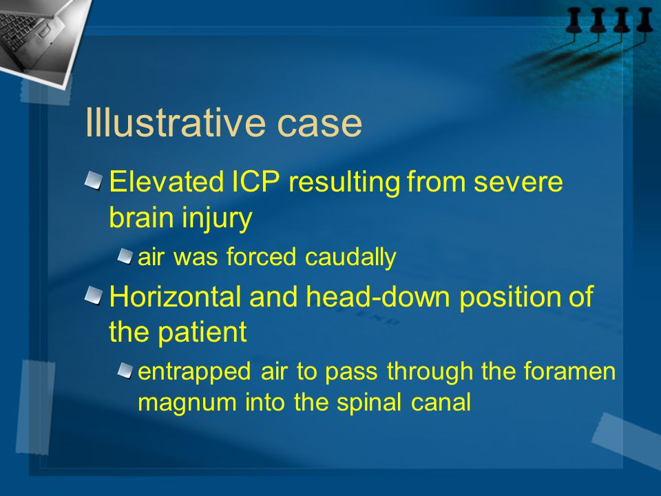 Illustrative case Elevated ICP resulting from severe brain injury