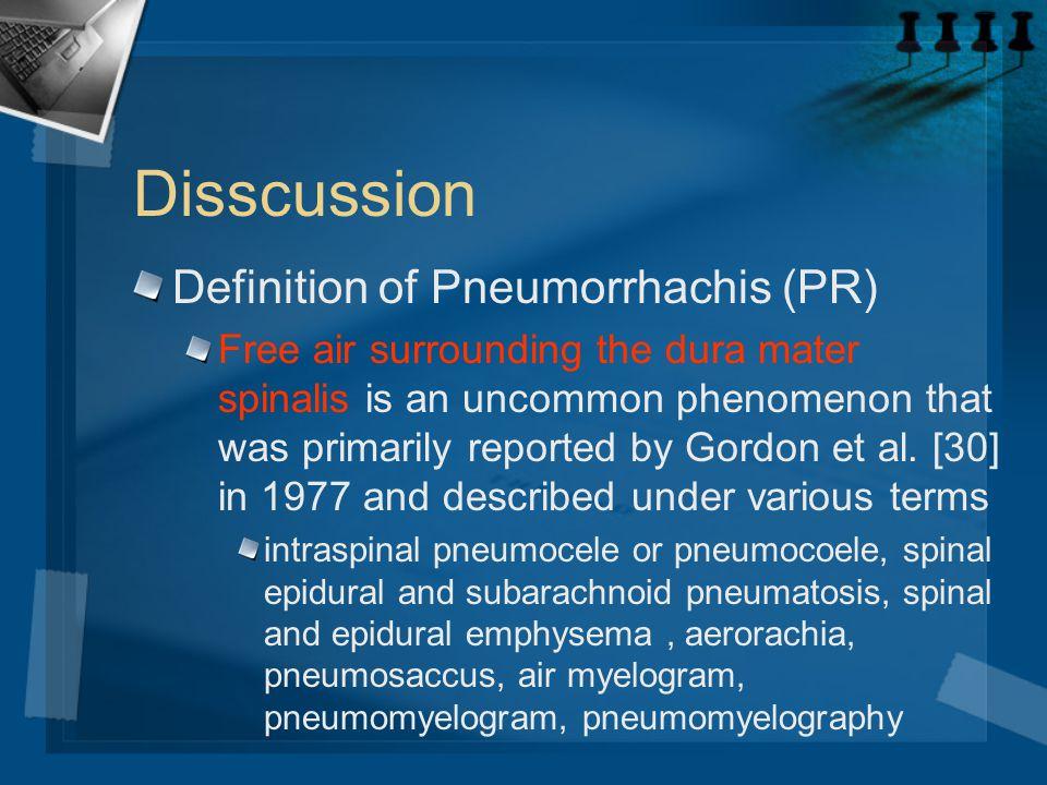 Disscussion Definition of Pneumorrhachis (PR)