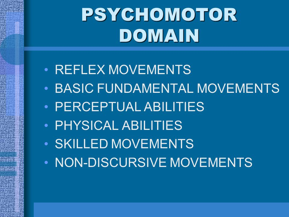 PSYCHOMOTOR DOMAIN REFLEX MOVEMENTS BASIC FUNDAMENTAL MOVEMENTS