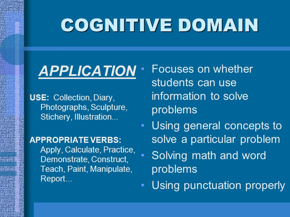 COGNITIVE DOMAIN APPLICATION